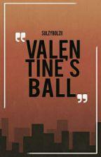 Valentines Ball (one shot) by sulzybolzii