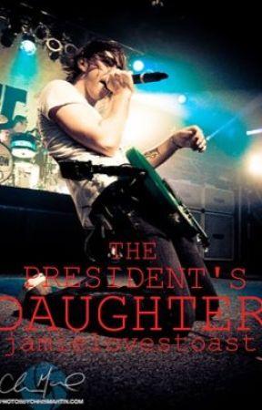The President's Daughter by jamielovestoast