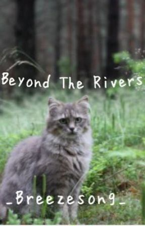 Beyond The Rivers by _Breezesong_