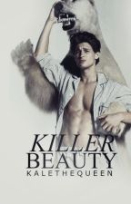 Killer Beauty by KaleTheQueen