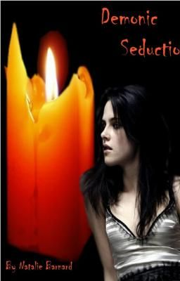 Demonic Seduction and it's sequel Deadly Desires