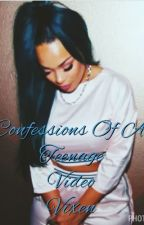 Confessions Of A Teenage Video Vixen by Cherokee_Monroe