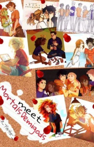 Mortals meet Demigods [NO MIST]