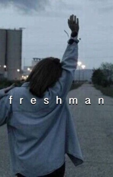 freshman \\ 5sos