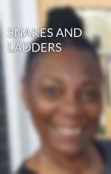 SNAKES AND LADDERS by wattapalava