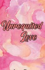 Unrequited Love (On Going) by AZaneah