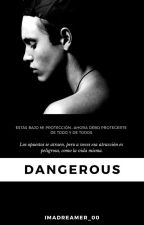 Dangerous by imadreamer_00