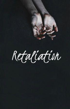 Retaliation [Alcoholic Sequel] | h.s by crystalpale
