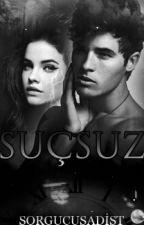 SUÇSUZ by zulalisk