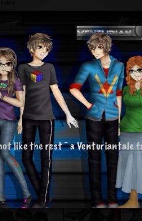 I'm not like the Rest~ A Venturiantale fanfic by Vt_Laura123