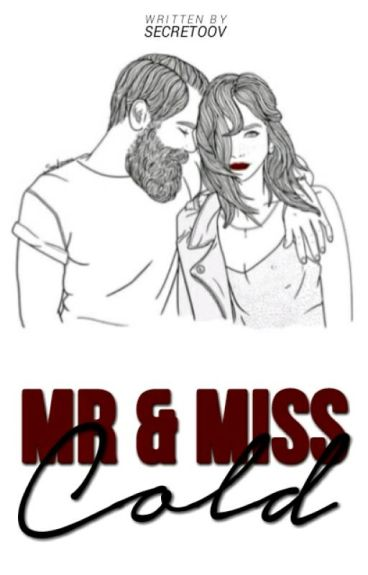 Mr and Miss Cold
