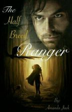 The Half Breed Ranger by wolfandphoenix