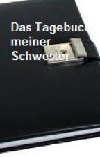 Das Tagebuch meiner Schwester (Sex Story) by fritzchen20