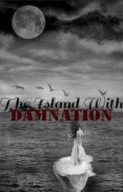THE ISLAND WITH DAMNATION. by jssiedione