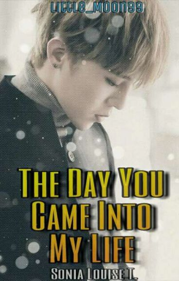 The Day You Came Into My Life (A BigBang  fanfic)