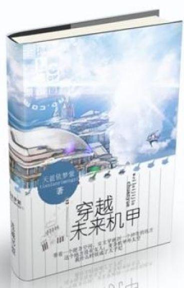 Xuyên việt vị lai ky giáp by Lac_Vu