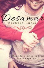 Des(amar) - Em Revisão  by BluSilva