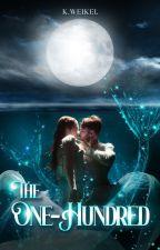 The One-Hundred | 2015 Watty Award Winner by renesmeewolfe