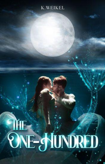 The One-Hundred {2015 Watty Award Winner} - REWRITING