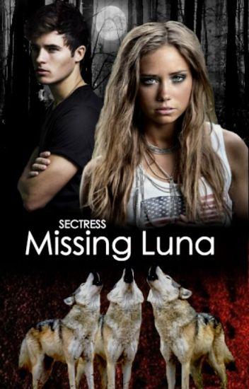 Missing Luna