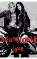 Unquestionable love [editing] by lyrixio