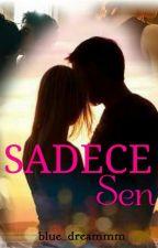 Sadece Sen  by blue_dreammm
