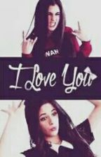 I LOVE YOU by FifthHarmonystory
