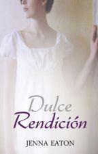 Dulce rendición by Jenna_Eaton