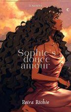 Sophie's Douce Amour || Sweet Love - Romance || by DiamondCuute