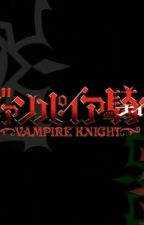 vampire knight scenarios by mrsjacobfrye