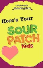 Here's your Sour Patch Kids by _shootingstars_