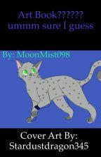 Art book?????? ummm sure I guess by MoonMist098