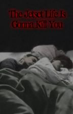 The Jetset Life Is Gonna Kill You (Frerard) by BethIsnotcool