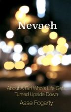 Nevaeh (#Wattys2016) by aase_loves_books