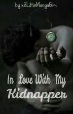 In love with my Kidnapper by x3LittleMangaGirl