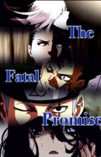 The Fatal Promise (Kakashi's Daughter fanfic) by Stories-are-forever