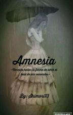 Amnesia (EN EDICIÓN) by Shimori73