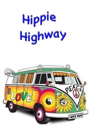 Hippie Highway by JoeCottonwood