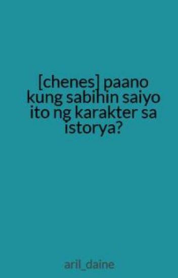 [chenes] paano kung sabihin saiyo ito ng karakter sa istorya?