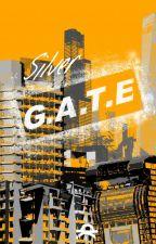 TAOE: Silver GATE (Wattys 2016) by G_A_T_E