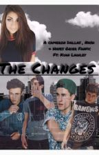 The Changes by DreamingOfCamDallas