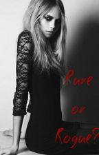 Pure or Rogue? *Discontinued* by TrinityTried