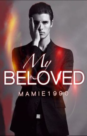 My Beloved (sample, getting published Dec. 28th 2014) by mamie1990