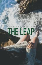 The Leap [Completed ✔] by midnightpainter