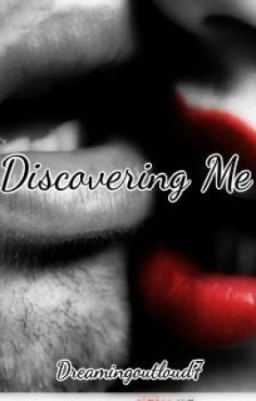 Discovering Me by DreamingOutLoud7