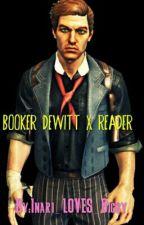 Bioshock Infinite Booker X Reader by Girly-Chan