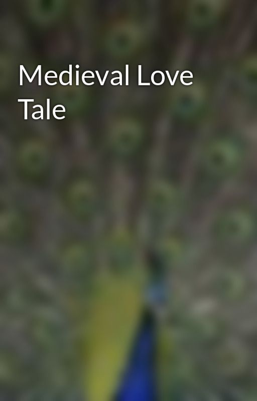 Medieval Love Tale by theapprentice247