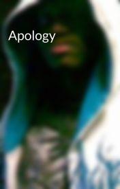 Apology by Hiddenpoet_11