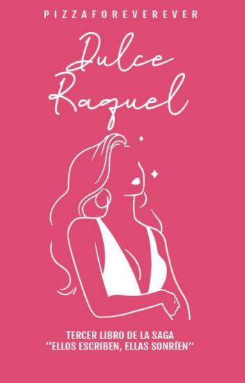 Dulce Raquel (Tres