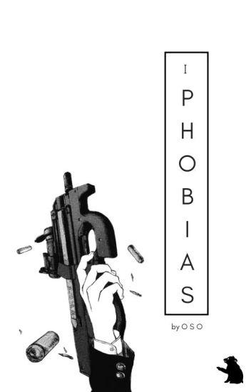 Phobias [OHSHC]